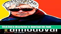 Download  All about Almodovar: A Passion for Cinema  Online