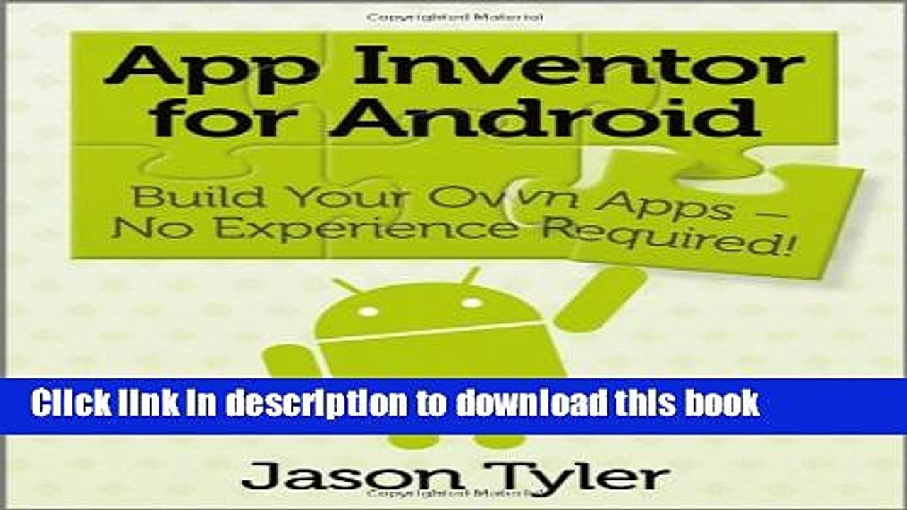 Download App Inventor for Android: Build Your Own Apps - No Experience  Required! Online