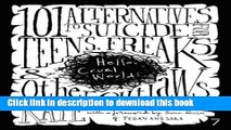 Books Hello Cruel World: 101 Alternatives to Suicide for Teens, Freaks, and Other Outlaws Free