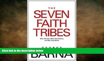 Free [PDF] Downlaod  The Seven Faith Tribes: Who They Are, What They Believe, and Why They