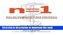 [Read PDF] n=1: How the Uniqueness of Each Individual Is Transforming Healthcare Download Online