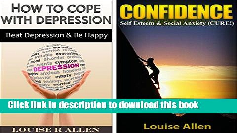 Ebook Confidence   Depression: Beat Depression   Gain Confidence (Box Set) Social Anxiety Cure