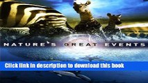 Ebook Nature s Great Events: The Most Amazing Natural Events on the Planet Full Download