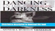 Ebook Dancing into Darkness: Butoh, Zen, and Japan Free Download