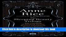 [Read PDF] The Sleeping Beauty Trilogy Box Set: The Claiming of Sleeping Beauty; Beauty s