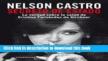 Books Secreto de Estado: La verdad sobre la salud de Cristina Fernández de Kirchner (Spanish