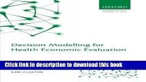 Books Decision Modelling for Health Economic Evaluation (Handbooks in Health Economic Evaluation)
