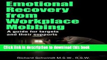 [Read PDF] Emotional Recovery from Workplace Mobbing: A Guide for Targets and Their Supports Ebook