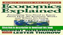 [Read PDF] Economics Explained: Everything You Need to Know About How the Economy Works and Where