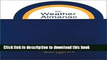 Books The Weather Almanac: A Reference Guide to Weather, Climate, and Related Issues in the United