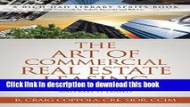 [Read PDF] The Art Of Commercial Real Estate Leasing: How To Lease A Commercial Building And Keep