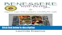 Ebook Benessere well-being: Vegan   sugar-free eating for a healthy life-style (Volume 1) Free