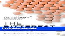 Ebook The Bitterest Pills: The Troubling Story of Antipsychotic Drugs Full Online