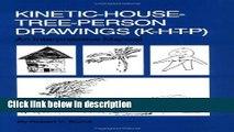 Books Kinetic House-Tree-Person Drawings: K-H-T-P: An Interpretative Manual Free Download
