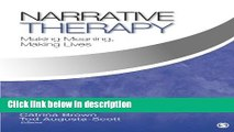 Ebook Narrative Therapy: Making Meaning, Making Lives Free Online