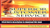 Books Superior Customer Service: How to Keep Customers Racing Back To Your Business--Time Tested