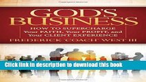 Ebook God s Business: How to Supercharge Your Faith, Your profit, and Your Client Experience