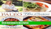 Books Everyday Paleo : Thai Cuisine: Authentic Recipes Made Gluten-Free (Paperback)--by Sarah