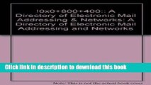 Books !%@:: A Directory of Electronic Mail Addressing   Networks (Nutshell Handbooks) Full Online