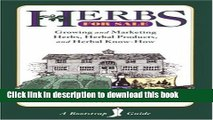 Books Herbs for Sale: Growing and Marketing Herbs, Herbal Products and Herbal Know-How (Bootstrap