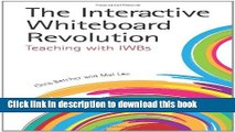 Download  The Interactive Whiteboard Revolution: Teaching with IWBs  {Free Books|Online