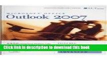 Ebook Microsoft Office Outlook 2007, Advanced [With 2 CDROMs] (ILT) Full Online