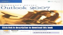 Ebook Outlook 2007: Advanced, Student Manual [With 2 CDROMs] (ILT) Free Online