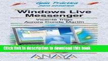 Ebook Windows Live Messenger (Guias Practicas Para Usuarios / Practical Guides for Users) (Spanish