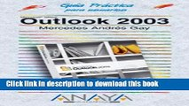 Books Outlook 2003 (Guias Practicas Para Usuarios / Users Practical Guides) (Spanish Edition) Full