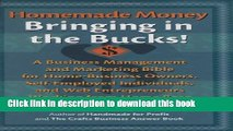 Books Homemade Money: Bringing in the Bucks: A Business Management and Marketing Bible for