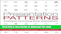 Ebook Presentation Patterns: Techniques for Crafting Better Presentations Free Online