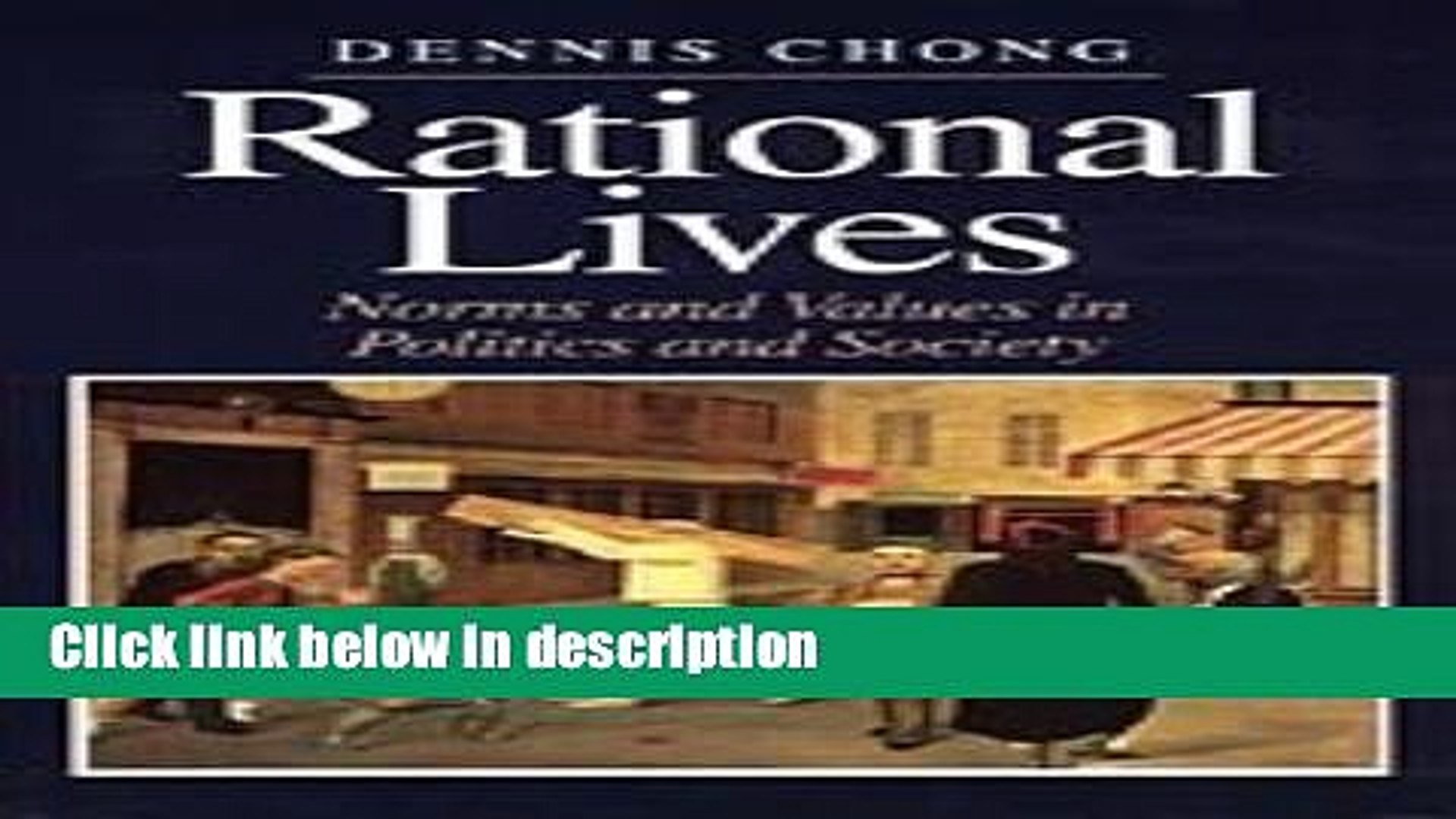 Books Rational Lives: Norms and Values in Politics and Society (American Politics and Political