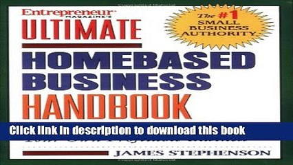 Ebook Ultimate Homebased Business Handbook: How to Start,Run and Grow Your Own Profitable Business