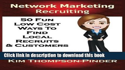 Ebook Network Marketing Recruiting: 50 Fun, Low Cost Ways To Find Local Recruits and Customers