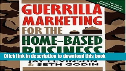 Books Guerrilla Marketing for the Home-Based Business Free Online