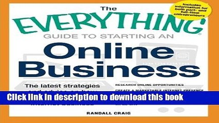 Books The Everything Guide to Starting an Online Business: The Latest Strategies and Advice on How