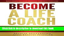 PDF  Become a Life Coach: Set Yourself Free to Build the Life and Business You ve Always Wanted