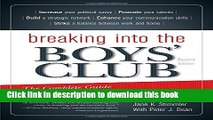 Books Breaking into the Boys  Club: The Complete Guide for Women to Get Ahead in Business Full