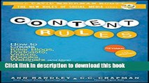 Ebook Content Rules: How to Create Killer Blogs, Podcasts, Videos, Ebooks, Webinars (and More)