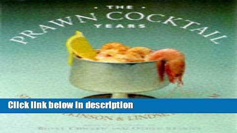Ebook Prawn Cocktail Years Free Online