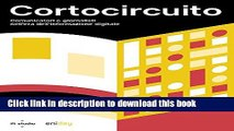 Books Cortocircuito: Comunicatori e giornalisti nell era dell informazione digitale Full Online