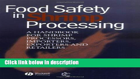 Ebook Food Safety in Shrimp Processing: A Handbook for Shrimp Processors, Importers, Exporters and