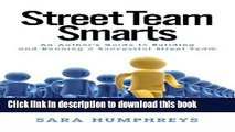 Books Street Team Smarts: An Author s Guide to Building and Running a Successful Street Team Free