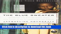 Books The Blue Sweater: Bridging the Gap Between Rich and Poor in an Interconnected World Full