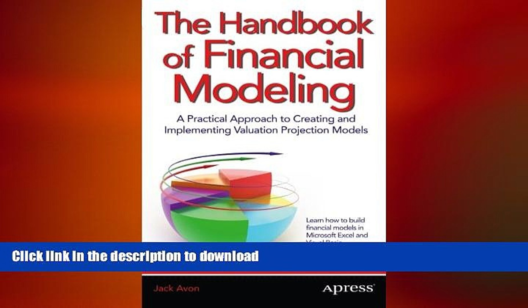 EBOOK ONLINE The Handbook of Financial Modeling: A Practical Approach to  Creating and Implementing