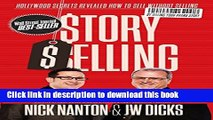 Books Story Selling: Hollywood Secrets Revealed: How to Sell Without Selling Full Online