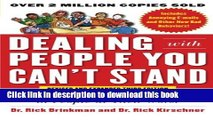 Books Dealing with People You Can t Stand, Revised and Expanded Third Edition: How to Bring Out