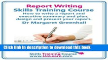 Books Report Writing Skills Training Course - How to Write a Report and Executive Summary, and