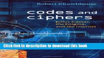 Ebook Codes and Ciphers: Julius Caesar, the Enigma, and the Internet Free Online