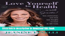 Books Love Yourself to Health    with Gusto!  Toxic Relationships, Toxic Food, Toxic Thoughts